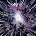 ANTHRAX / We've Come For You All