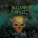 NUCLEAR ASSAULT / Alive Again