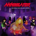 ANNIHILATOR / Criteria For A Black Widow