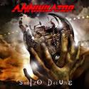 ANNIHILATOR / Schizo Deluxe
