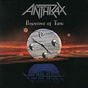 ANTHRAX / Persistence Of Time