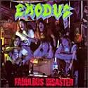 EXODUS / Fabulous Disaster