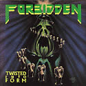 FORBIDDEN / Twisted Into Form