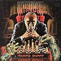INTRUDER / Psycho Savant