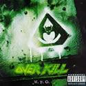 OVERKILL / W.F.O.