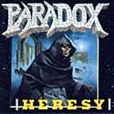PARADOX / Heresy