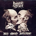 PUNGENT STENCH / Been Caught Buttering