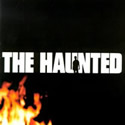 THE HAUNTED / The Haunted