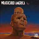 WRATHCHILD AMERICA / 3-D