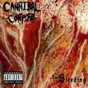 CANNIBAL CORPSE / The Bleeding