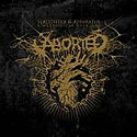 ABORTED / Slaughter And Apparatus – A Methodical Overture