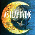 AS I LAY DYING / Shadows Are Security