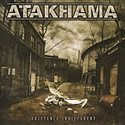 ATAKHAMA / Existence Indifferent