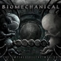 BIOMECHANICAL / The Empires Of The Worlds