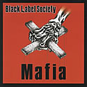 BLACK LABEL SOCIETY / Mafia