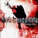 DARK TRANQUILLITY / Dmage Done