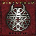 DISTURBED / Believe