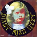 DIZZY MIZZ LIZZY / Dizzy Mizz Lizzy