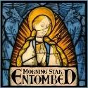 ENTOMBED / Morning Star