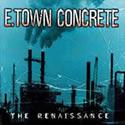 E.TOWN CONCRETE / The Renaissance