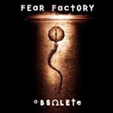 FEAR FACTORY / Obsolete