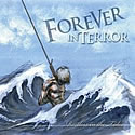 FOREVER IN TERROR / Restless In The Tides