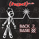 (hed)p.e. / Back 2 Base X