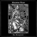 MACHINE HEAD / The Blackening