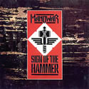 MANOWAR / Sign Of The Hammer