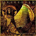 MELECHESH / Emissaries