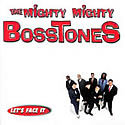 MIGHTY MIGHTY BOSSTONES / Let's Face It