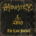 MINISTRY / The Last Sucker