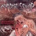 MURDER SQUAD / Murderous Ravenous