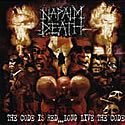 NAPALM DEATH / The Code Is Red…Long Live The Code