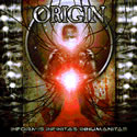 ORIGIN / Informis Infinitas Inhumanitas