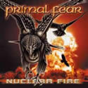 PRIMAL FEAR / Nuclear Fire