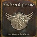 PRIMAL FEAR / Seven Seals
