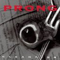 PRONG / Cleansing