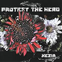 PROTEST THE HERO / Kezia