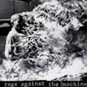 RAGE AGAINST THE MACHINE / Rage Against The Machine