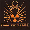 RED HARVEST / Sick Transit Gloria Mundi