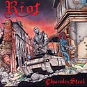 RIOT / Thundersteel