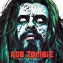 ROB ZOMBIE / Past Present & Future