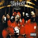 SLIPKNOT / Slipknot