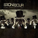 STONE SOUR / Come What(ever) May