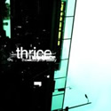 THRICE / The Illusion Of Safety