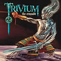 TRIVIUM / The Crusade