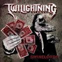TWILIGHTNING / Swinelords