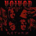 VOIVOD / Katorz