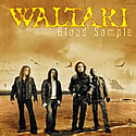 WALTARI / Blood Sample